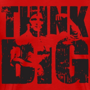 Think Big (Arnold Schwarzenegger)