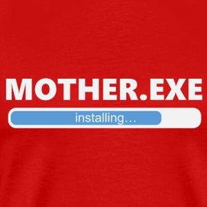 Installing Mother (1054) - Men's Premium T-Shirt