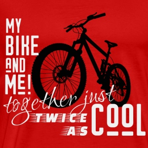 my bike and me together twice as cool biking gift - Men's Premium T-Shirt