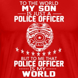 MY SON IS POLICE OFFICER T Shirt - Men's Premium T-Shirt