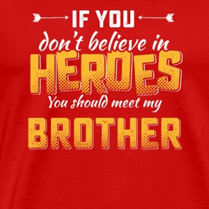 My brother hero tshirt - Men's Premium T-Shirt