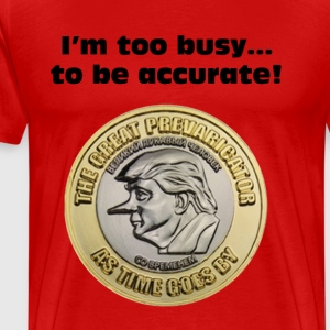 I'm too busy...to be accurate! - Men's Premium T-Shirt