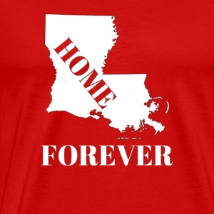 LOUISIANA HOME FOREVER - Men's Premium T-Shirt
