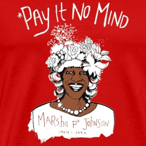 Pay It No Mind - Men's Premium T-Shirt