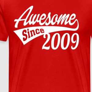 Awesome Since 2009 - Men's Premium T-Shirt