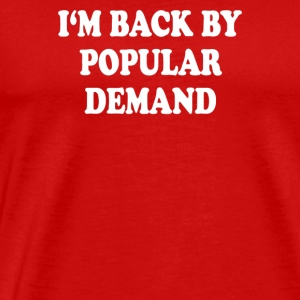 im back my populer demand - Men's Premium T-Shirt