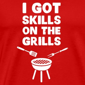 I Got Skills on the Grills Cookout BBQ - Men's Premium T-Shirt
