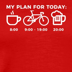 My Plan for Today. Coffee Bike Riding Beer - Men's Premium T-Shirt
