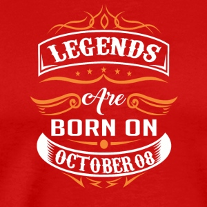 Legends are born on October 08 - Men's Premium T-Shirt
