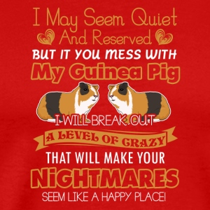 Don't mess With My Guinea Pig Shirt - Men's Premium T-Shirt
