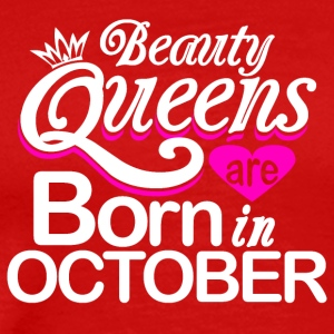 Beauty Queens Born in October - Men's Premium T-Shirt