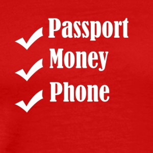 Passport Money Phone - Men's Premium T-Shirt
