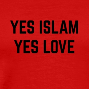 YES ISLAM YES LOVE - Men's Premium T-Shirt