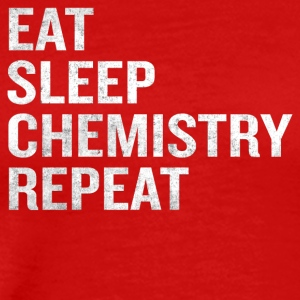 Funny Eat Sleep Chemistry Repeat Science Nerd - Men's Premium T-Shirt