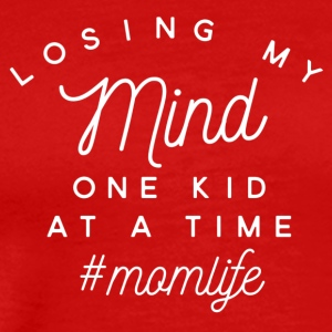 Losing my Mind one kid at a time #momlife - Men's Premium T-Shirt