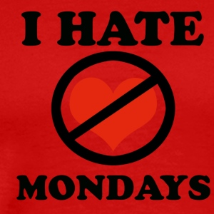 I hate Mondays - Men's Premium T-Shirt