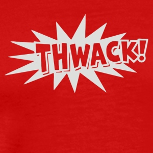 THWACK - Men's Premium T-Shirt