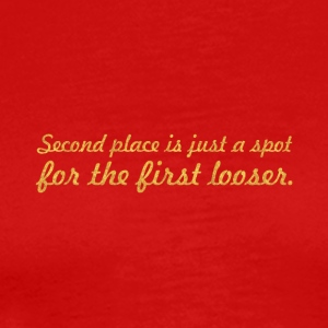 Second place is... Inspirational Quote - Men's Premium T-Shirt