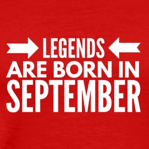 Legends Born September - Men's Premium T-Shirt