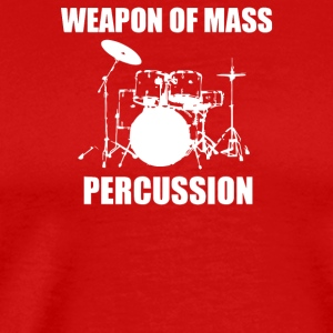 Weapon Of Mass Percussion - Men's Premium T-Shirt