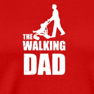 Fathers Day Gift The Walking Dad - Men's Premium T-Shirt