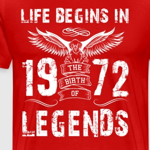 Life Begin In 1972 Legends - Men's Premium T-Shirt