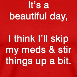 Funny Sarcastic English Saying Meds
