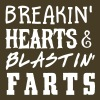 Breakin' Hearts & Blastin' Farts - Men's Premium T-Shirt