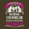 Tough School Counselors Shirts - Men's Premium T-Shirt