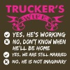 Truckers Wife Yes Hes Working - Men's Premium T-Shirt