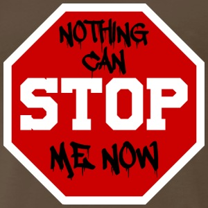 Nothing can StOP me now - Men's Premium T-Shirt
