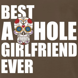 Best Asshole Girlfriend Ever - Men's Premium T-Shirt