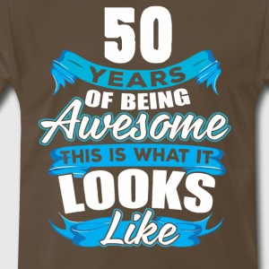 50 Years Of Being Awesome Looks Like - Men's Premium T-Shirt