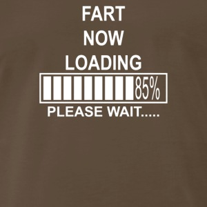 Fart Now Loading - Men's Premium T-Shirt