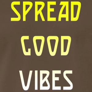 Spread Good Vibes Only - Men's Premium T-Shirt
