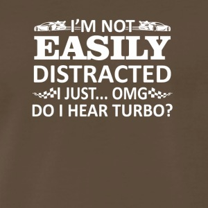 Not Easily Distracte I Hear Turbo Racing - Men's Premium T-Shirt