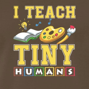 I Teach Tiny Humans Preschool Teacher - Men's Premium T-Shirt