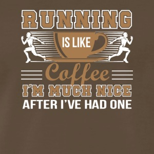 Running Like Coffee Much Nice After One - Men's Premium T-Shirt