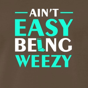 Aint Easy being Weezy Asthma Awareness - Men's Premium T-Shirt