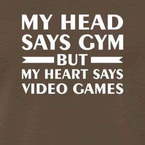 Head Says Gym Heart Says Video Games - Men's Premium T-Shirt