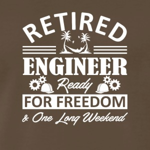 Retired Engineer Ready For Freedom Shirt - Men's Premium T-Shirt