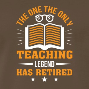 The One Teaching Legend Has Retirement - Men's Premium T-Shirt