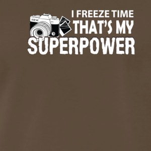 I Freeze Time My Superpower Photographer - Men's Premium T-Shirt