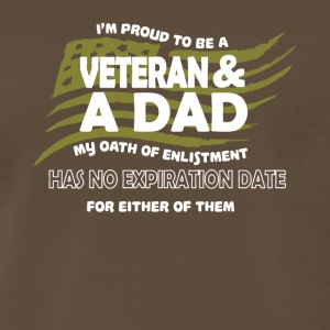 I'm Proud To Be A Veteran And Dad T Shirt - Men's Premium T-Shirt