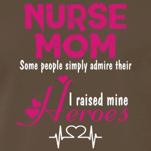 Nurse Mom T Shirt - Men's Premium T-Shirt