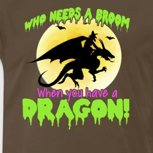 Who needs a broom Halloween dragon tshirt - Men's Premium T-Shirt