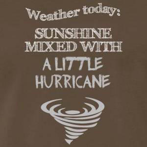 Funny Quote: Weather Today - Men's Premium T-Shirt