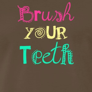 Brush your teeth - Men's Premium T-Shirt