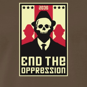 End The Oppression - Men's Premium T-Shirt
