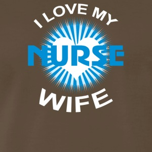 I Love My Nurse Wife - Men's Premium T-Shirt